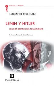 Lenin y Hitler, los dos rostros del totalitarismo
