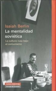 La mentalidad soviética - Isaiah Berlin